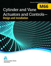 Cylinder and Vane Actuators and Controls - Design and Installation (M66)