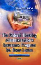 Federal Housing Administration's Insurance Program for Home Loans