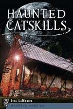 Haunted Catskills
