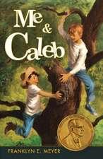 Me and Caleb