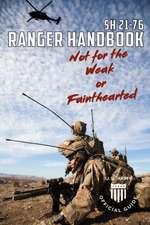 Soldier Handbook Sh 21-76 US Army Ranger Handbook February 2011