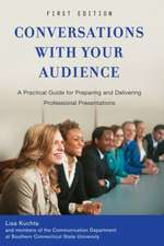 Conversations with Your Audience