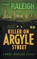 Killer on Argyle Street:  A Paul Whelan Mystery