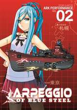 Arpeggio of Blue Steel Vol. 2:  Circus and Liar's Game