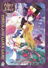 Alice in the Country of Joker, Volume 7:  Circus and Liar's Game