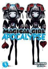 Magical Girl Apocalypse Vol. 3:  The March Hare's Revolution