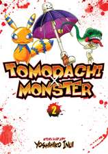 Tomodachi X Monster, Volume 2:  Ghost Urn Vol. 5