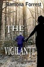 The Vigilante:  The Damned Series Book 1