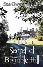 The Secret of Bramble Hill