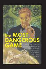 The Most Dangerous Game and Other Stories of Menace and Adventure