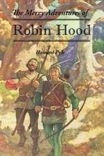 Pyle, H: Merry Adventures of Robin Hood