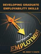 Developing Graduate Employability Skills