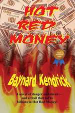 Hot Red Money