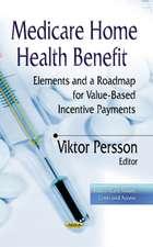 Medicare Home Health Benefit