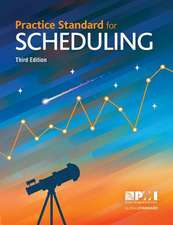 Practice Standard for Scheduling - Third Edition