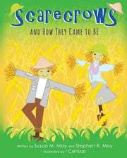 Scarecrows and How They Came to Be