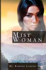 Mist Woman