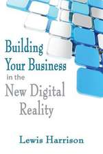 Building Your Business in the New Digital Reality
