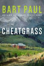 Cheatgrass: A Tommy Smith High Country Noir