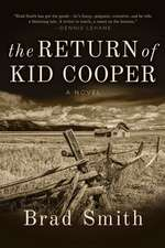 The Return of Kid Cooper: A Novel