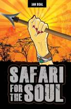 Safari for the Soul