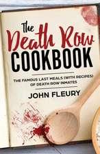 The Death Row Cookbook