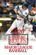 2020 OFFICIAL RULES OF MAJOR LEAGUE BAS