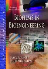Biofilms in Bioengineering