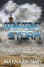 Raging Against the Storm