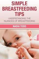Simple Breastfeeding Tips