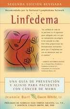 Linfedema (Lymphedema):  Una Guaa de Prevencian y Sanacian Para Pacientes Con Cancer de Mama (a Breast Cancer Patient's Guide to Prevention and