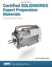 Certified SOLIDWORKS Expert Preparation Materials (2019)