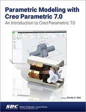 Parametric Modeling with Creo Parametric 7.0