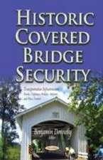 Historic Covered Bridge Security
