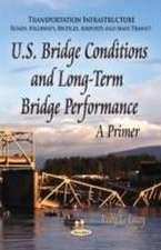 U.S. Bridge Conditions & Long-Term Bridge Performance