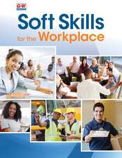 Soft Skills for the Workplace