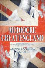 Mediocre Great England