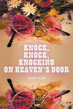 Knock, Knock, Knocking on Heaven's Door:  Naive . . . Novice . . . Nymphet