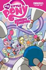 My Little Pony: Friends Forever Omnibus