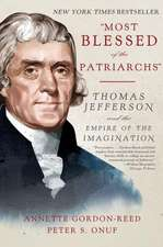 """""""Most Blessed of the Patriarchs"""" – Thomas Jefferson and the Empire of the Imagination"""
