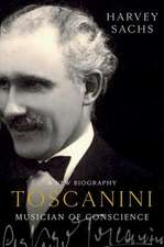 Toscanini – Musician of Conscience