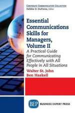 Essential Communications Skills for Managers, Volume II