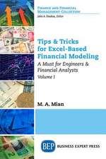 Tips & Tricks for Excel-Based Financial Modeling, Volume I