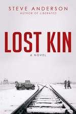 Lost Kin: A Novel