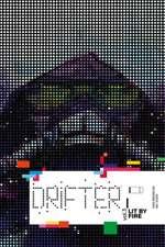 Drifter Volume 3: Lit By Fire