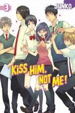 Kiss Him, Not Me 3
