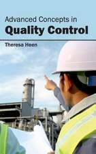 Advanced Concepts in Quality Control