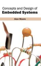 Concepts and Design of Embedded Systems
