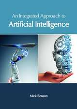 An Integrated Approach to Artificial Intelligence
