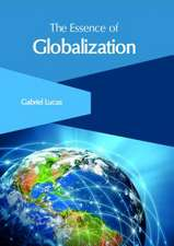 The Essence of Globalization